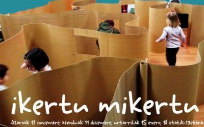 IKERTU MIKERTU | Explorar, descubrir y aprender