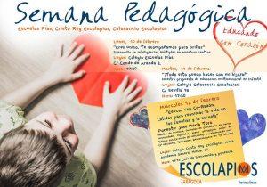 Semana Pedagógica Zaragoza: Educamos con corazón>ZARAGOZA ESCUELAS PÍAS